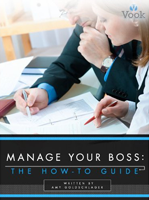 How-to Guide to Manage Your Boss