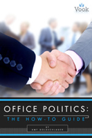 How-to Guide to Office Politics