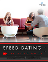 Video Guide to Speed Dating